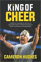 Cameron Hughes, King of Cheer, Virtual Speaker, Virtual Emcee, Virtual Motivator